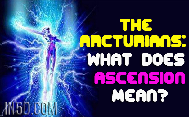 ascension-arcturians-in5d
