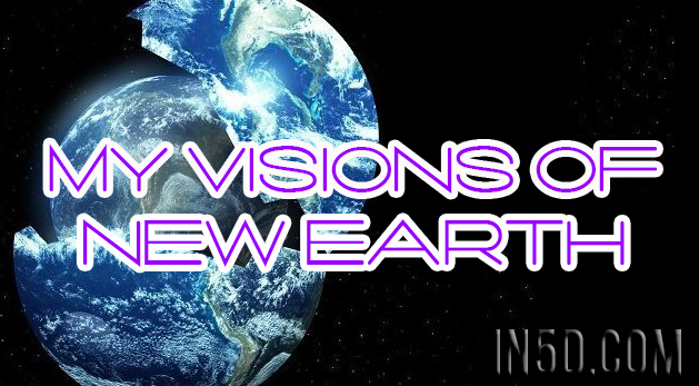 New Earth Visions
