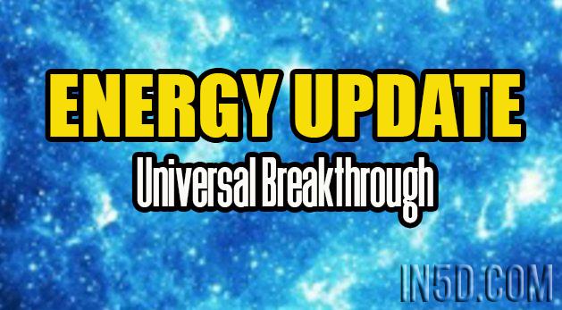 Universal Breakthrough