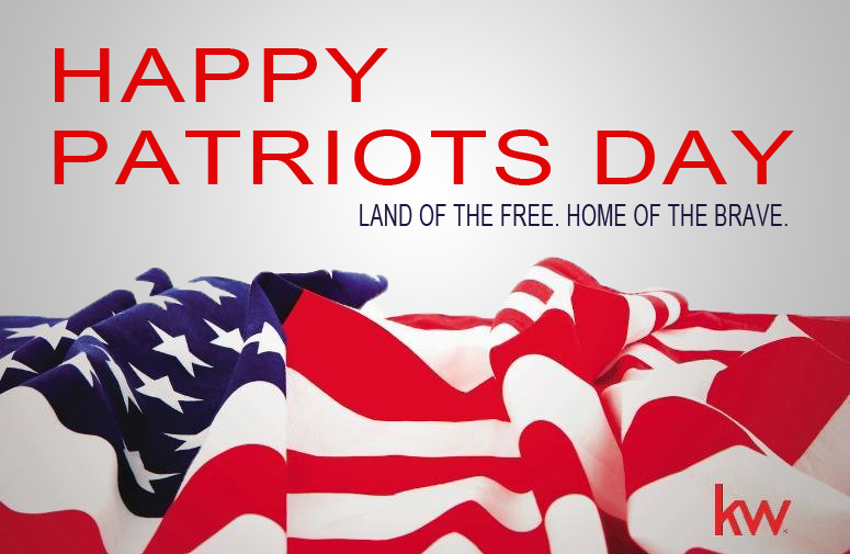 Happy Patriots Day! - Keller Williams Greater PA Region